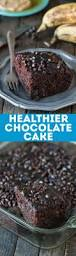healthier chocolate cake the first year