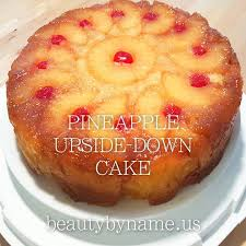 pineapple upside down cake beautybyname