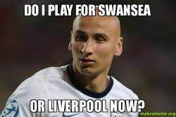 Liverpool Memes - do i play for swansea or liverpool now make a meme