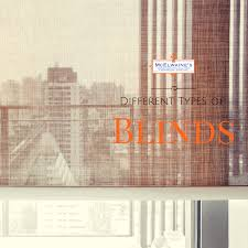 different types of blinds for your home mcelwaines