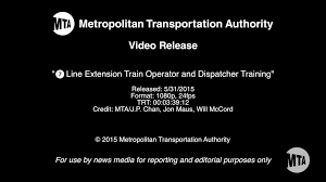 mta video release 7 line extension train operator and dispatcher
