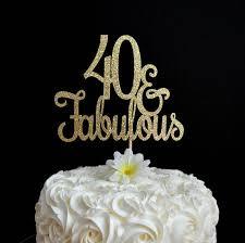 40 cake topper 40 fabulous cake topper glitter cake topper 40th