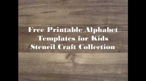printable alphabet templates for kids stencil craft collection