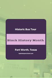 historic bus tour black history month fort worth texas