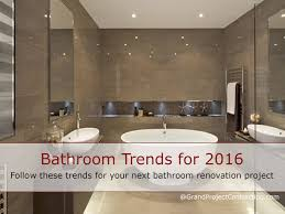 bathroom trends for 2016 bathroom renovation contractor