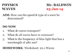 physics mr baldwin waves 14 jan ppt download