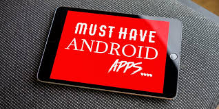 must android apps 15 must android apps free useful apps which every smartphone