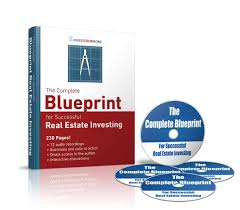 the complete blueprint for successful real estate investing