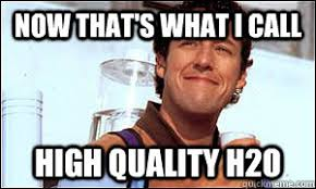 Waterboy Meme - now that s what i call high quality h2o waterboy funny