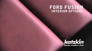 Katzkin Interior Selector Katzkin Leather Interiors Ford Fusion Youtube