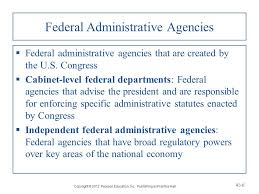 Us Cabinet Agencies Chapter 43 Administrative Law And Regulatory Agencies Ppt
