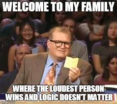 Family Photo Meme - arguments in my family are incredibly frustrating imgflip