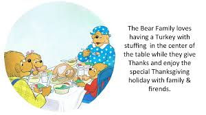 words that relate to thanksgiving the berenstain bears u0027 thanksgiving favorites the berenstain