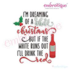 i m dreaming of a words phrases i m dreaming of a white christmas but if the