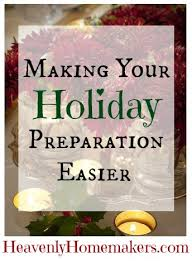 your thanksgiving preparations easier heavenly homemakers