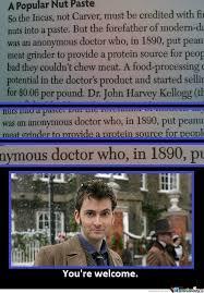 10th Doctor Meme - and he created modern peanut butter by cjarvey86 meme center