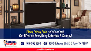 furniture sales black friday black friday sale national furniture liquidators el paso tx