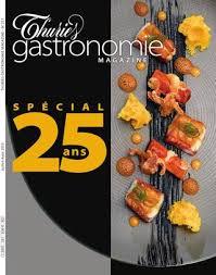 magazine de cuisine professionnel thuriès gastronomie magazine n 251 by thuriès gastronomie magazine