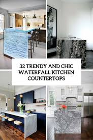 Kitchen Counter Top Design 32 Trendy And Chic Waterfall Countertop Ideas Digsdigs