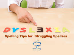 dyslexia spelling tips for struggling spellers