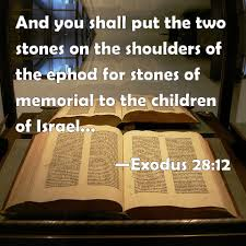 ephod stones exodus 28 12 and you shall put the two stones on the shoulders of