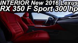 lexus rx 350 interior colors interior novo lexus rx 350 f sport 2016 at8 3 5 v6 300 cv youtube