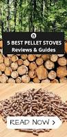 Pellet Stove Fireplace Insert Reviews by Best Pellet Stove Reviews U0026 What You Need To Know Before Buying One