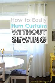 No Curtains How To Easily Hem Curtains Without Sewing