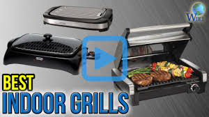top 10 indoor grills of 2017 video review