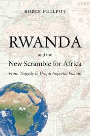 Rwanda Africa Map by Rwanda And The New Scramble For Africa Baraka Books