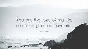 juno quotes fingernails suchin 100 quote love of my life love of my life quotes for her