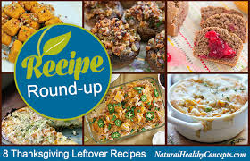 8 recipes to try with your thanksgiving leftovers healthy concepts