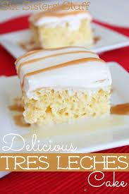 delicious tres leches cake recipe cake