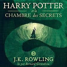 harry potter et la chambre des secrets livre audio harry potter et la chambre des secrets harry potter 2 livre