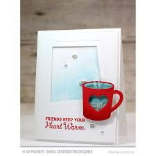 my favorite things clear stamps hug in a mug by laina lamb design