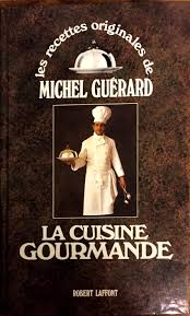 cuisine et gourmandise michel guérard la cuisine gourmande la table d alain