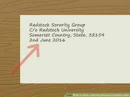the best way to write a sorority recommendation letter wikihow