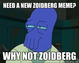 Why Not Zoidberg Meme - need a new zoidberg meme why not zoidberg universe1 quickmeme