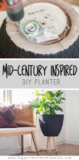 diy mid century planter bigger than the three of us