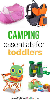 best 25 toddler camping ideas on pinterest camping checklist best camping items for toddlers