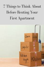 First Apartment by 7 Things To Think About Before Renting Your First Apartment