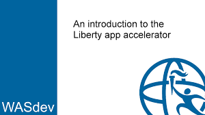 an introduction to the liberty app accelerator web application