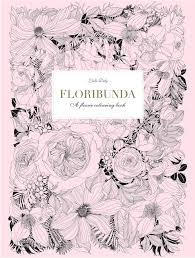 make my own coloring book floribunda a flower coloring book leila duly 9781780677682