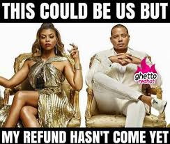 Tax Meme - tax refund meme archives ghetto red hot