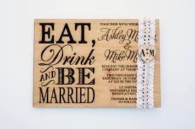eat drink and be married invitations eat drink be married wooden wedding invitation engraved heart