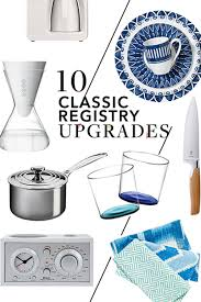 10 upgrades on the classic wedding registry items weddings