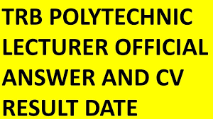 trb polytechnic official answer key aand cv result date youtube
