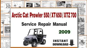 arctic cat prowler 550 xt 650 xtx 700 service repair manual