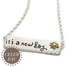 inspirational necklace it s a new day inspirational necklace motivational jewelry