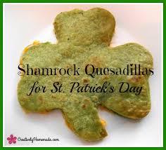 shamrock quesadillas st patricks day snack for kids creatively